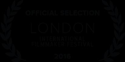 London International Filmmaker Festival - 2016